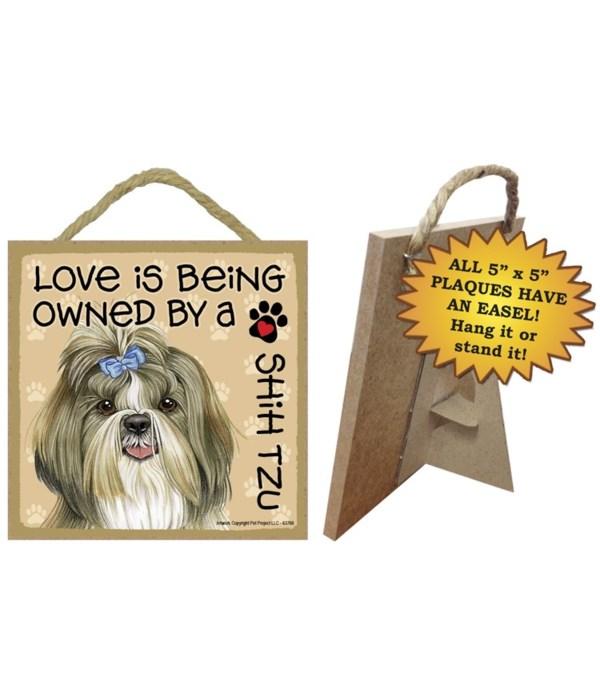 Shih Tzu Love Is.. 5x5 plaque