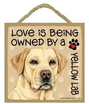 Yellow Lab Love Is.. 5x5 plaque