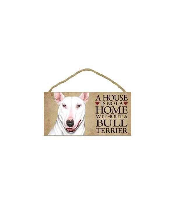 Bull Terrier (White color) House 5x10
