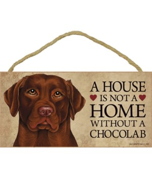 Chocolate Lab House 5x10