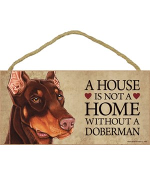 Doberman (Brown) House 5x10