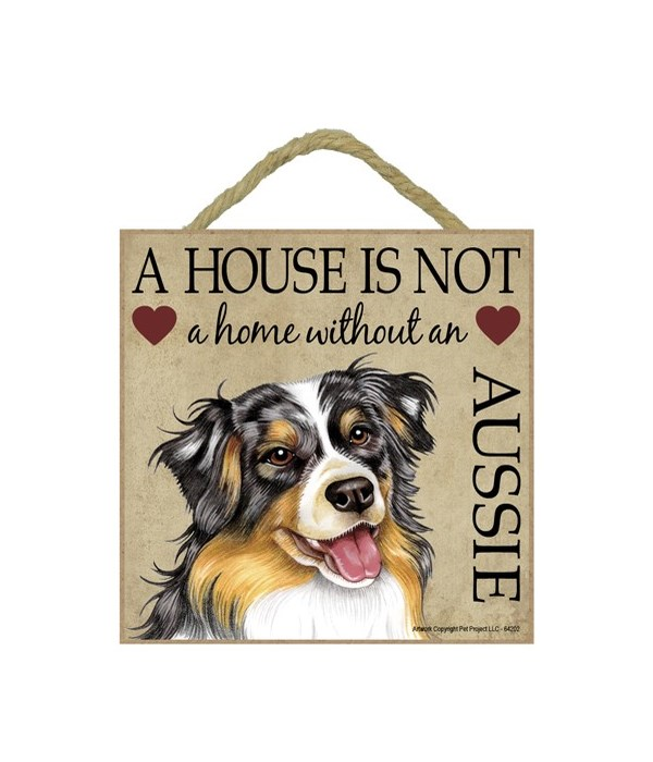 Aussie House 5x5 Plaque