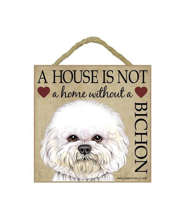 Bichon House 5x5 Plaque