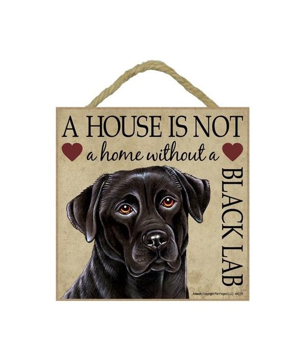 Black Lab House 5x5 Plaque