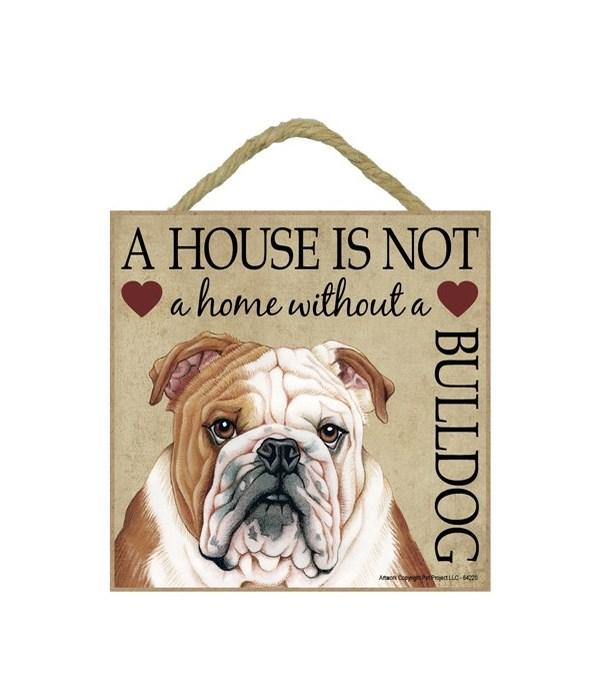 Bulldog House 5x5 Plaque