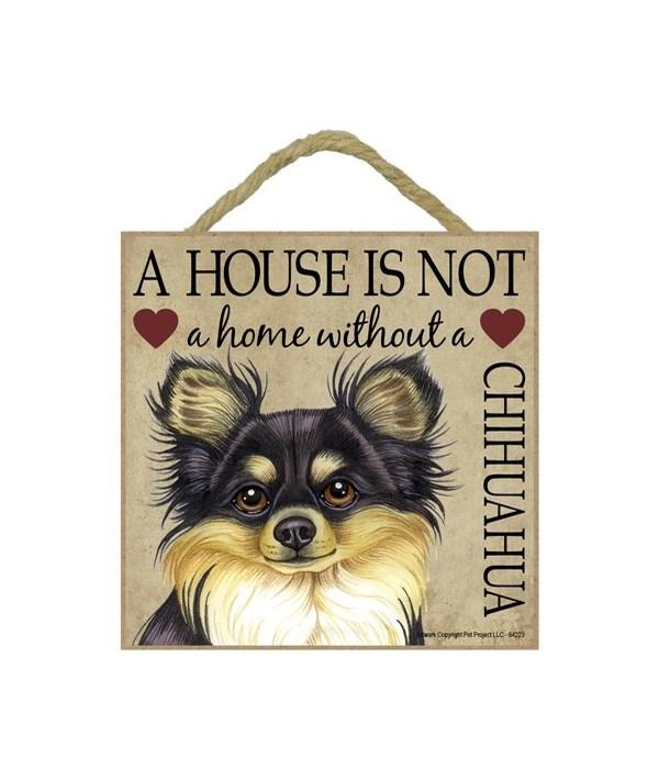 Chihuahua (Blk & Tan) House 5x5 Plaque