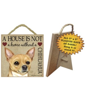 Chihuahua ( Tan) House 5x5 Plaque