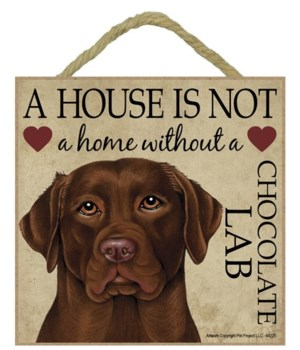 Chocolate Lab House 5x5 Plaque