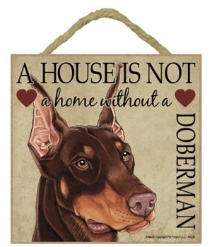 Doberman (Brown) House 5x5 Plaque