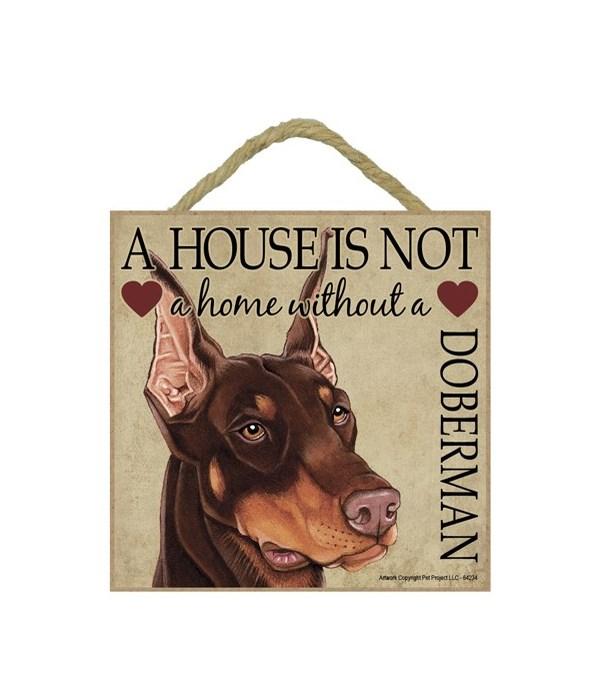 Doberman (Brown) House 5x5 Plaque