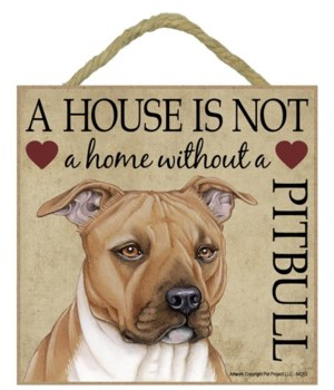 Pitbull House 5x5 Plaque