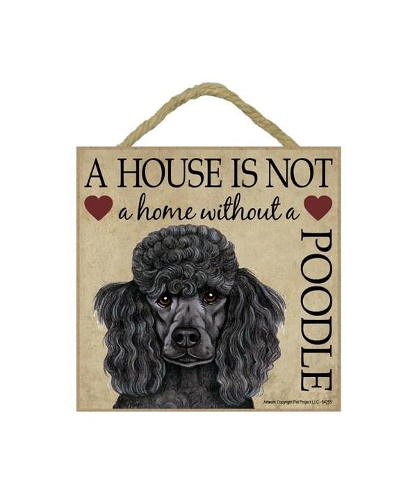 Poodle (Black) House 5x5 Plaque