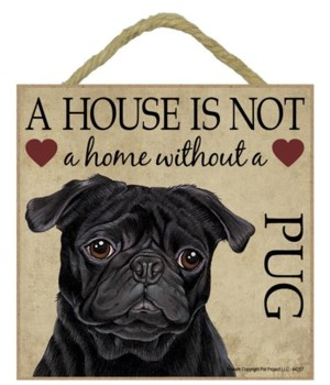 Pug (Black) House 5x5 Plaque