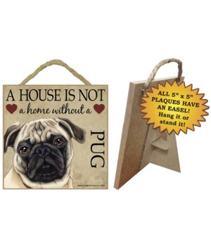 Pug (Tan) House 5x5 Plaque