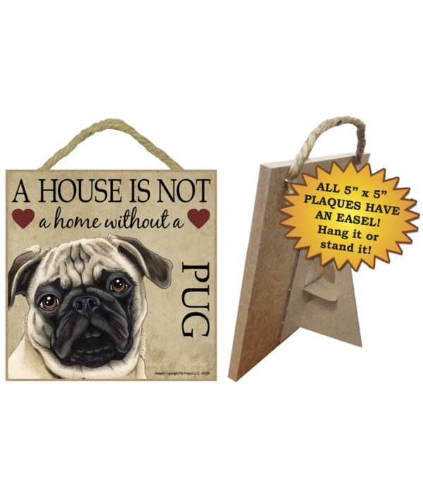 Pug (Tan) House 5x5 Plaque