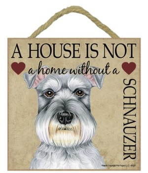 Schnauzer House 5x5 Plaque