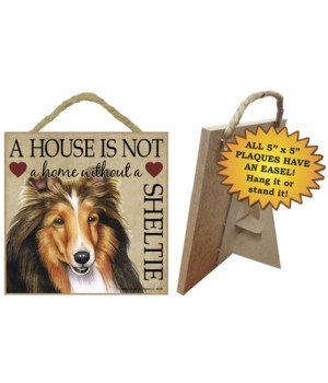 Sheltie House 5x5 Plaque
