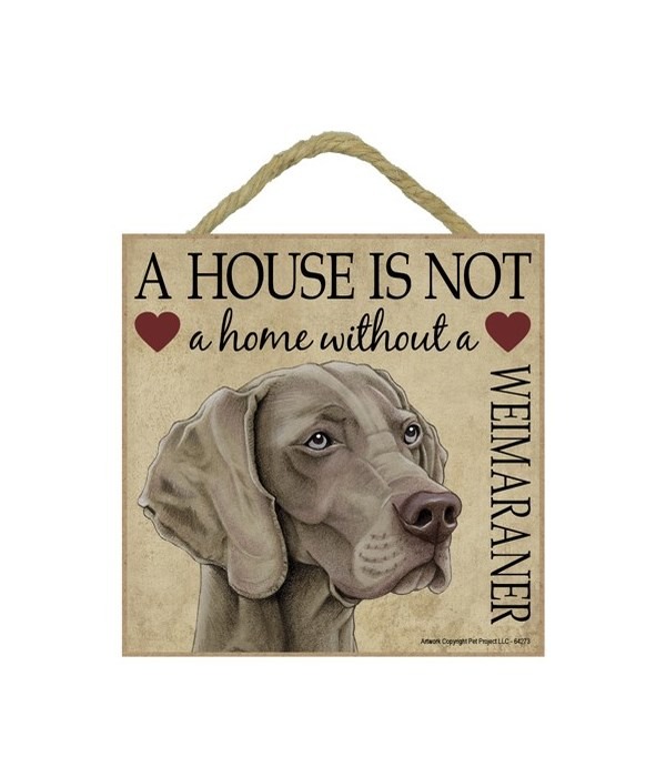 Weimaraner House 5x5 Plaque