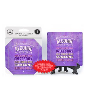 Alcohol because no great story ever star