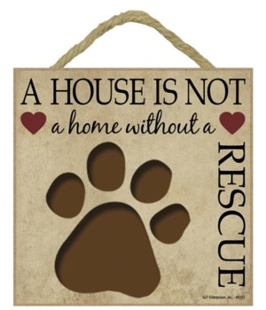 Rescue House 5x5 Plaque