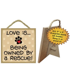 Rescue Love Is.. 5x5 plaque