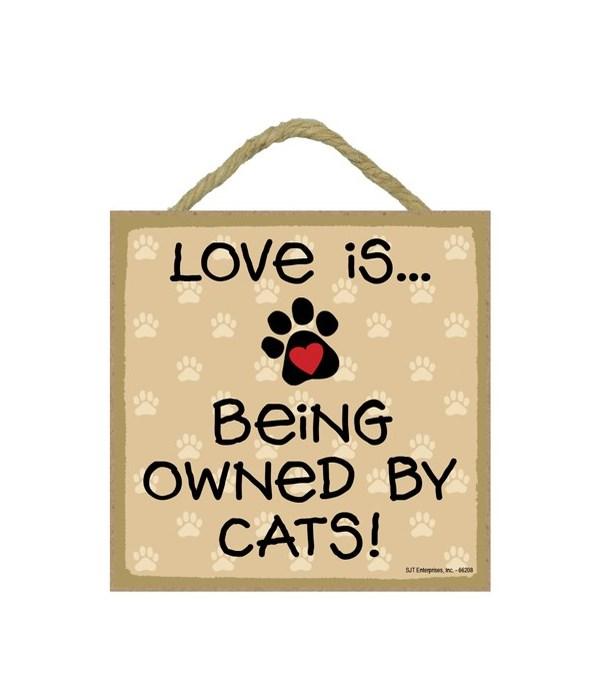 Cats Love Is.. 5x5 plaque