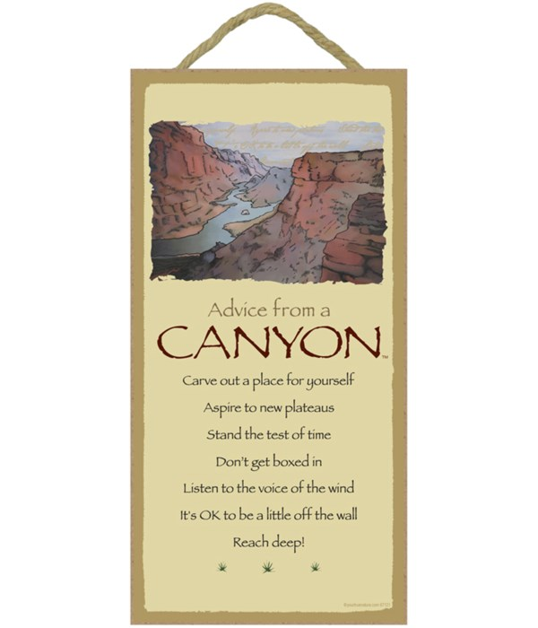 Advice from a Canyon 5x10