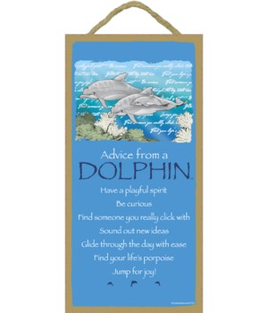 Advice from a Dolphin 5x10