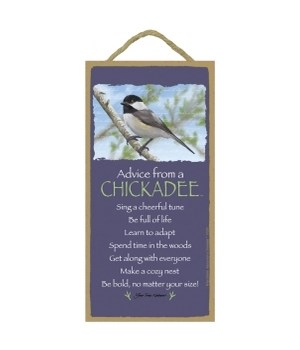 Advice from a Chickadee 5x10