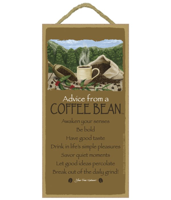 Advice from a Coffee Bean 5x10