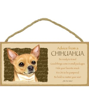 Advice from a Chihuahua (tan) 5x10