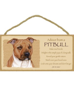 Advice from a Pitbull (tan) 5x10
