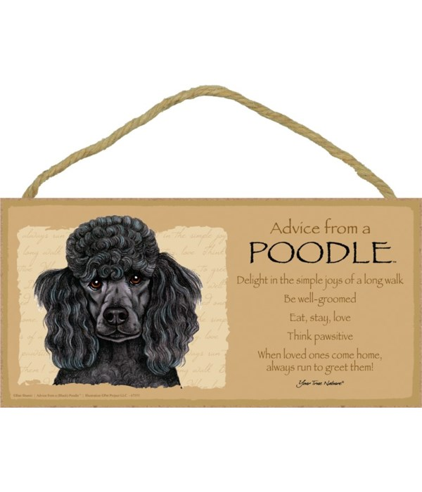Advice from a Poodle (Black) 5x10