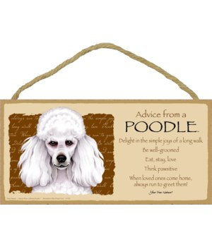 Advice from a Poodle (white) 5x10