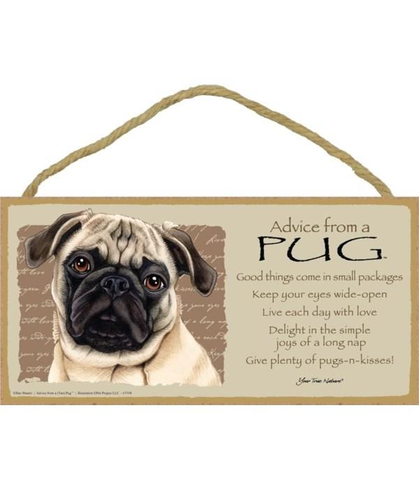 Advice from a Pug (brown/tan) 5x10