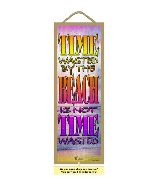 Time wasted by the beach is not time was
