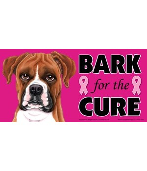 Bark for the Cure Boxer (uncropped) 4x8