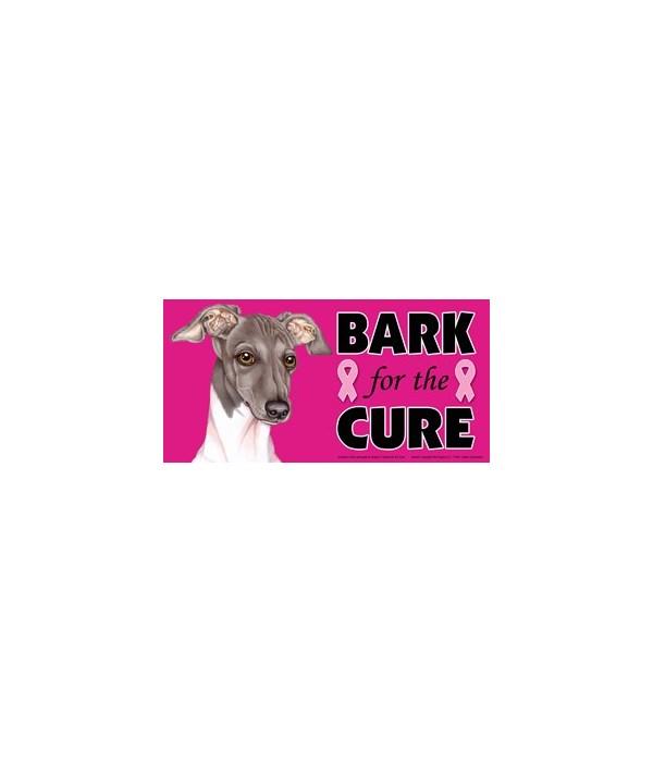 Bark for the Cure Italian Greyhound  4x8