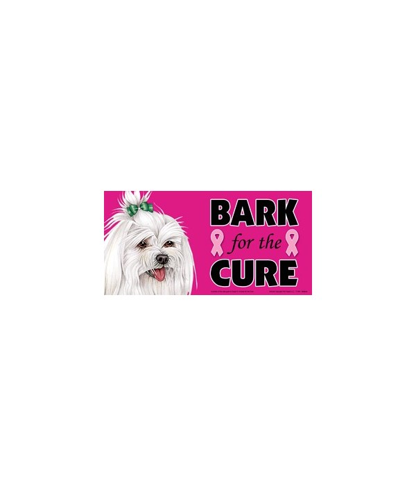 Bark for the Cure Maltese (with bow) 4x8