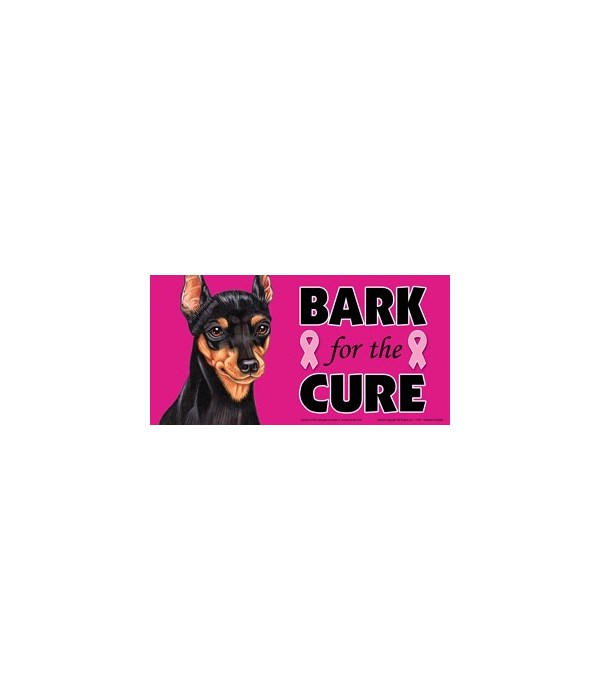 Bark for the Cure Miniature Pinscher  4x