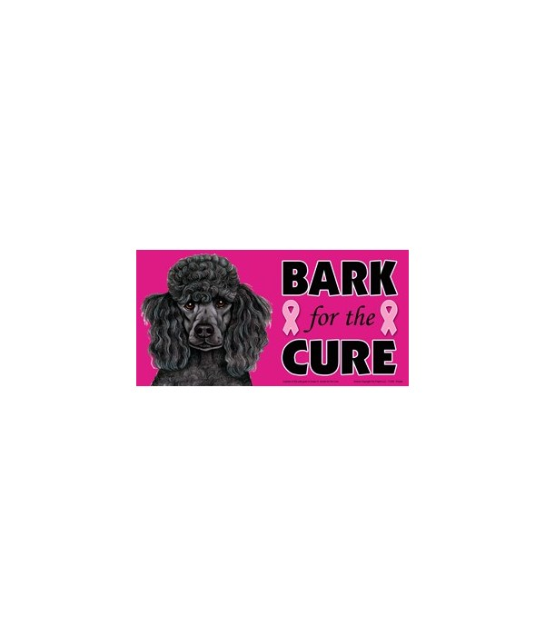 Bark for the Cure Poodle (Black) 4x8 Car