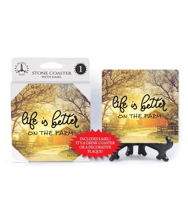Life is better on the farm Coaster