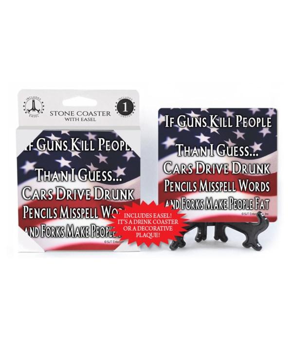 If Guns Kill People coaster