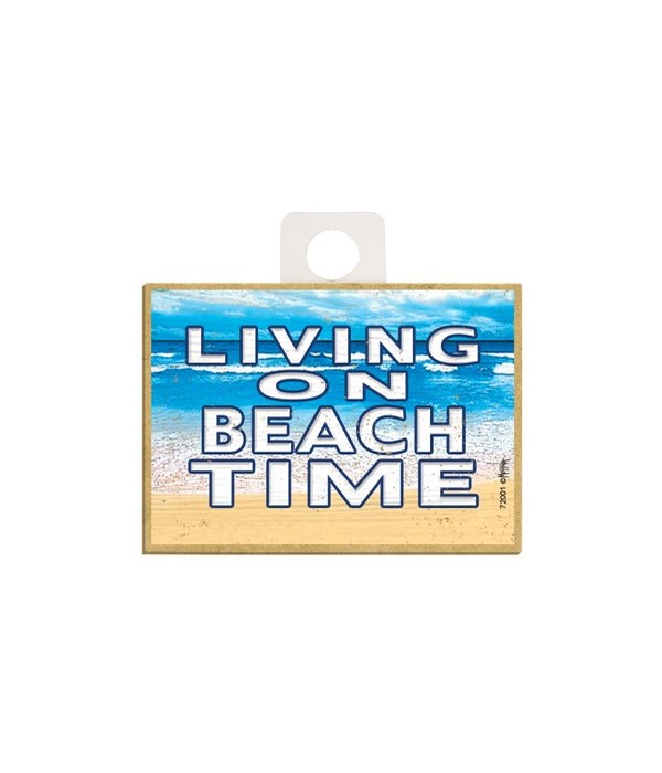 Living on beach time Magnet