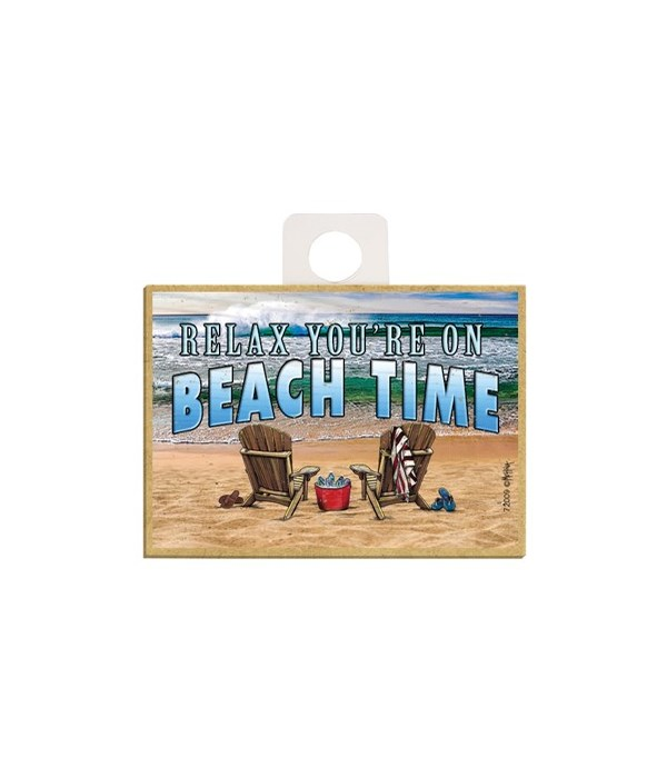 Relax you're on beach time Magnet