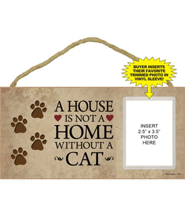 House not home w/o cat picture 5x10 plaq