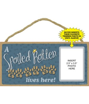 Spoiled Rescue picture 5x10 plaque
