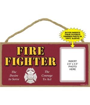 Fire Fighter photo insert 5x10 plaque