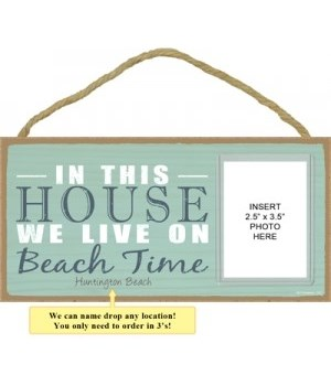 In this house photo insert 5x10 plaque