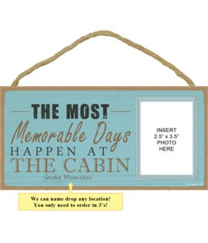 The most memorable days happen at the cabin